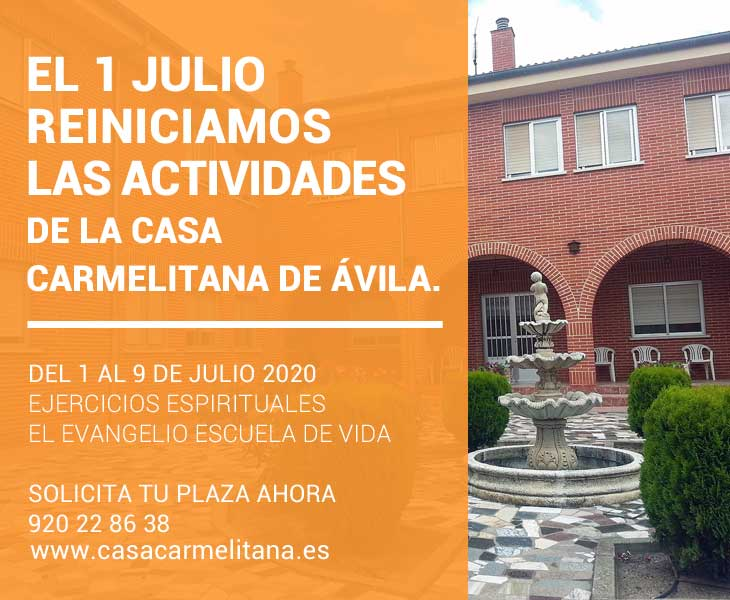 Julio reiniciamos las actividades del Centro de Espiritualidad, Casa Carmelitana, de Ávila